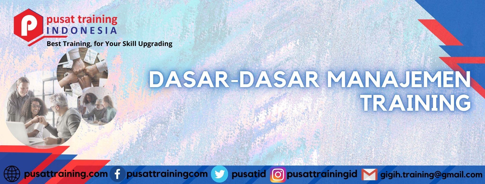 DASAR-DASAR MANAJEMEN TRAINING