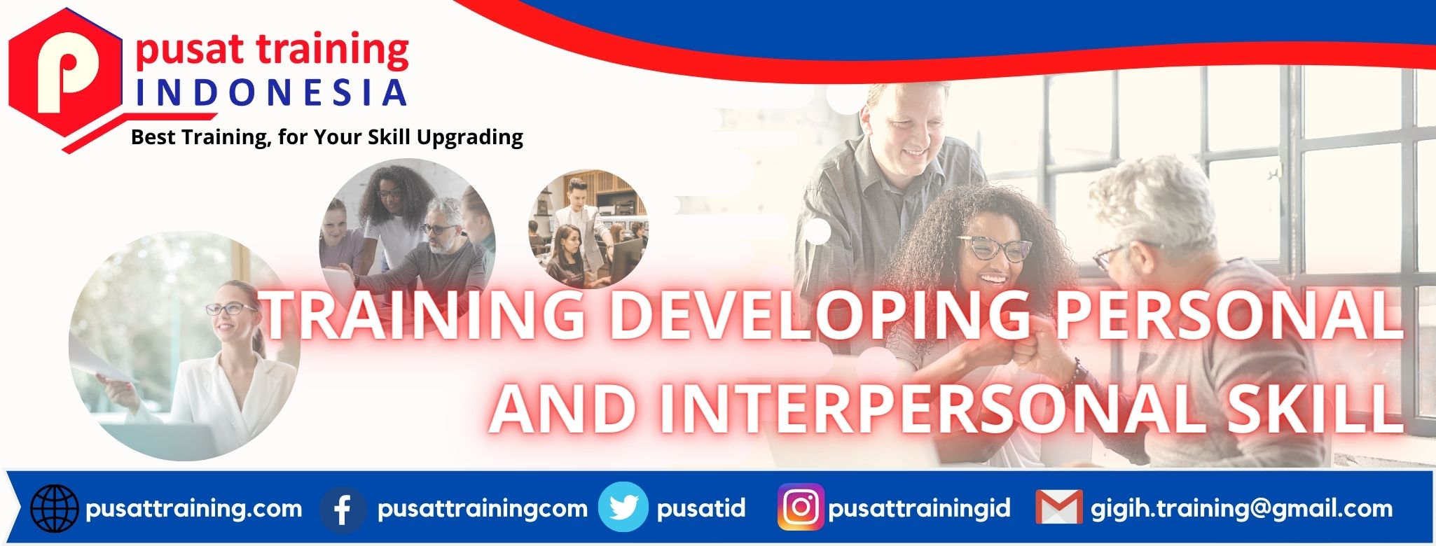 TRAINING DEVELOPING PERSONAL AND INTERPERSONAL SKILL