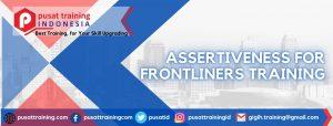 ASSERTIVENESS FOR FRONTLINERS TRAINING