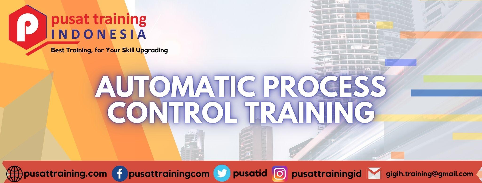 AUTOMATIC PROCESS CONTROL TRAINING