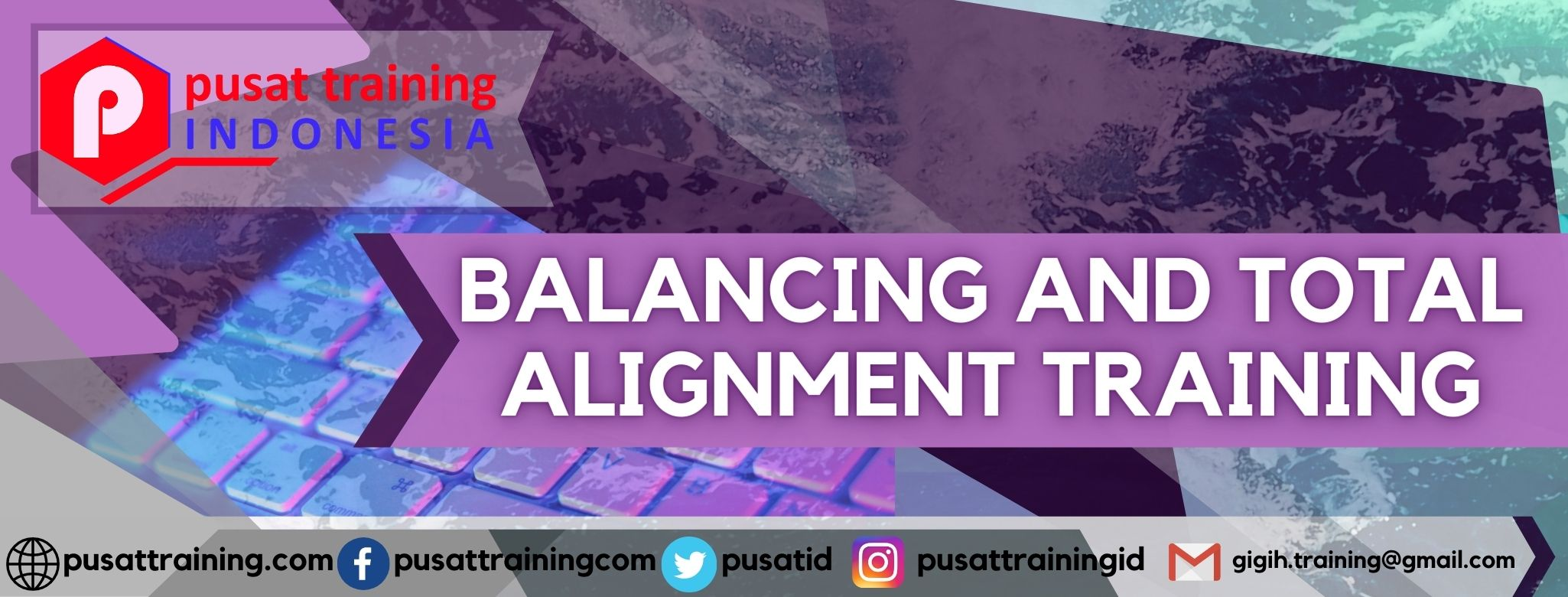 BALANCING AND TOTAL ALIGNMENT TRAINING