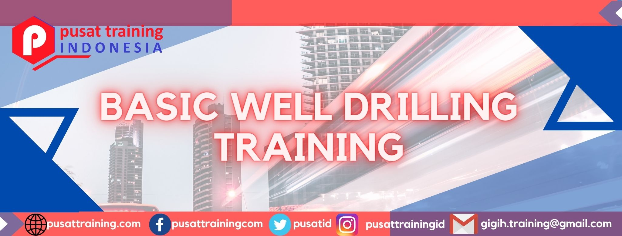 BASIC WELL DRILLING TRAINING