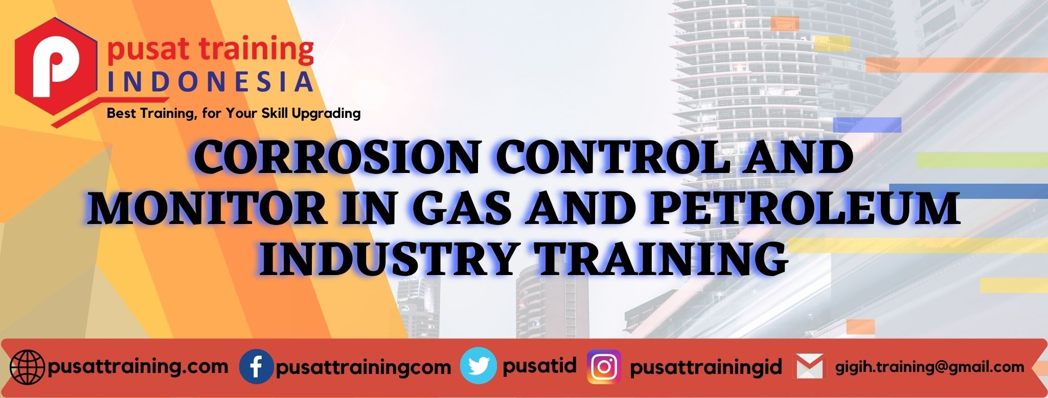 CORROSION CONTROL AND MONITOR IN GAS AND PETROLEUM INDUSTRY TRAINING