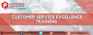 CUSTOMER SERVICE EXCELLENCE TRAINING
