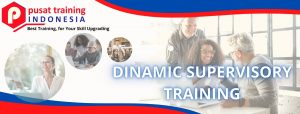 DINAMIC SUPERVISORY TRAINING