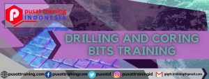 DRILLING AND CORING BITS TRAINING