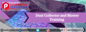 Dust Collector and Blower Training