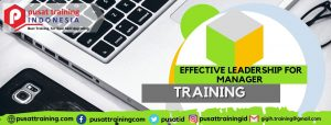 EFFECTIVE LEADERSHIP FOR MANAGER TRAINING