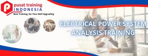 ELECTRICAL POWER SYSTEM ANALYSIS TRAINING