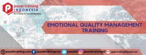 EMOTIONAL QUALITY MANAGEMENT TRAINING