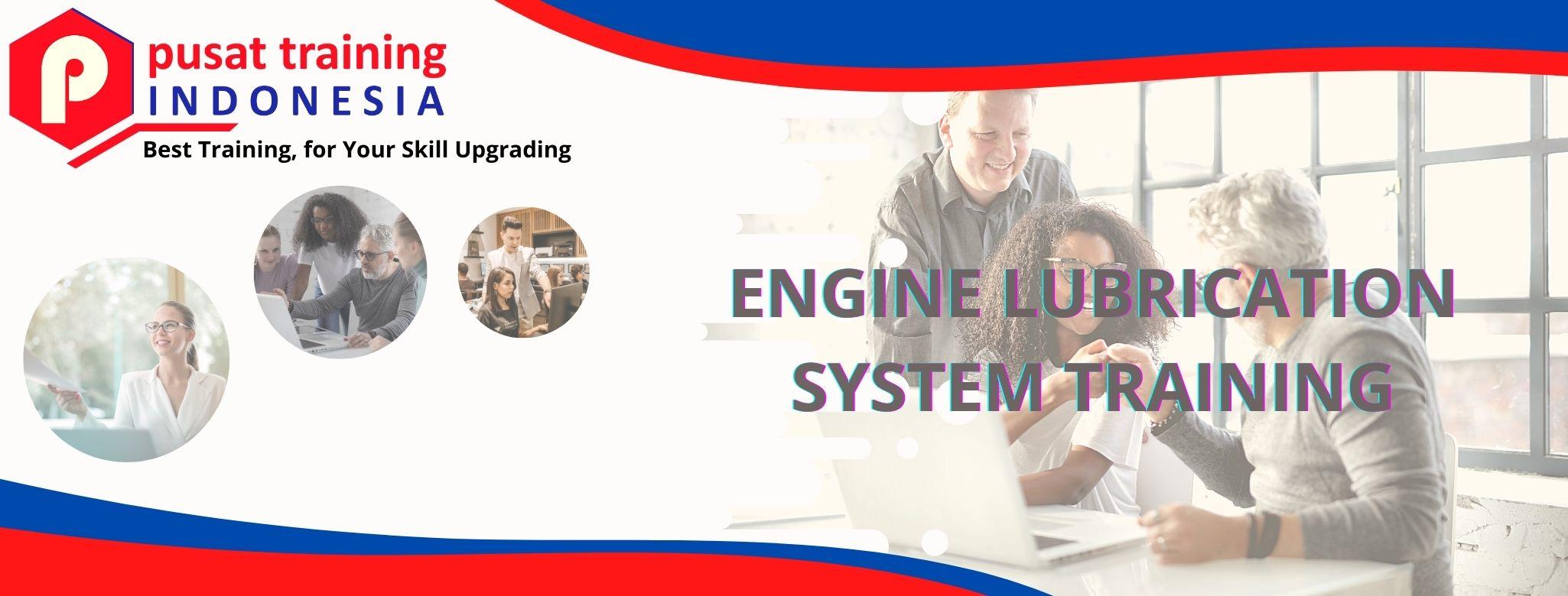 ENGINE LUBRICATION SYSTEM TRAINING