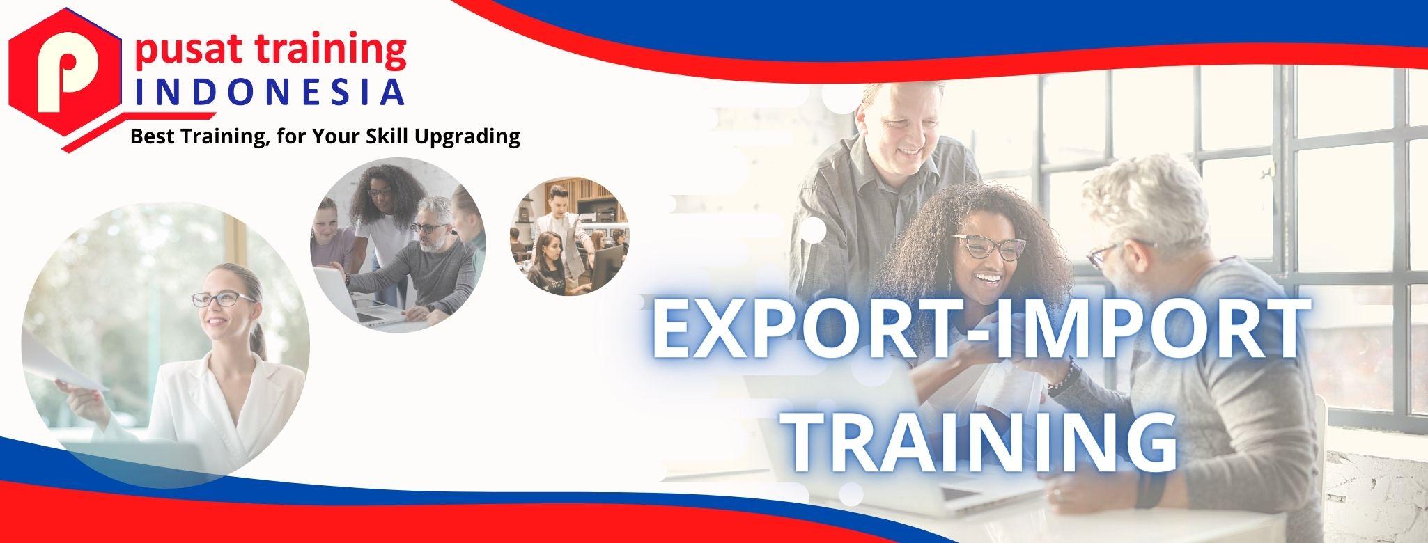 EXPORT-IMPORT TRAINING