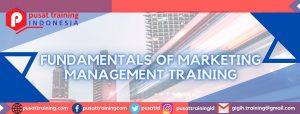 FUNDAMENTALS OF MARKETING MANAGEMENT TRAINING