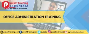 OFFICE ADMINISTRATION TRAINING