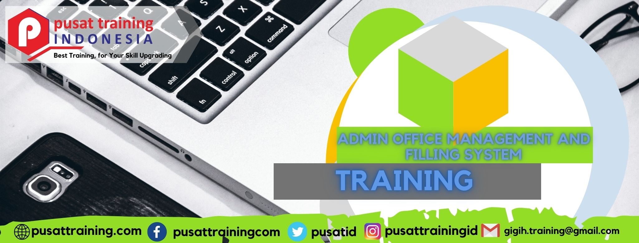 PELATIHAN ADMIN OFFICE MANAGEMENT AND FILLING SYSTEM