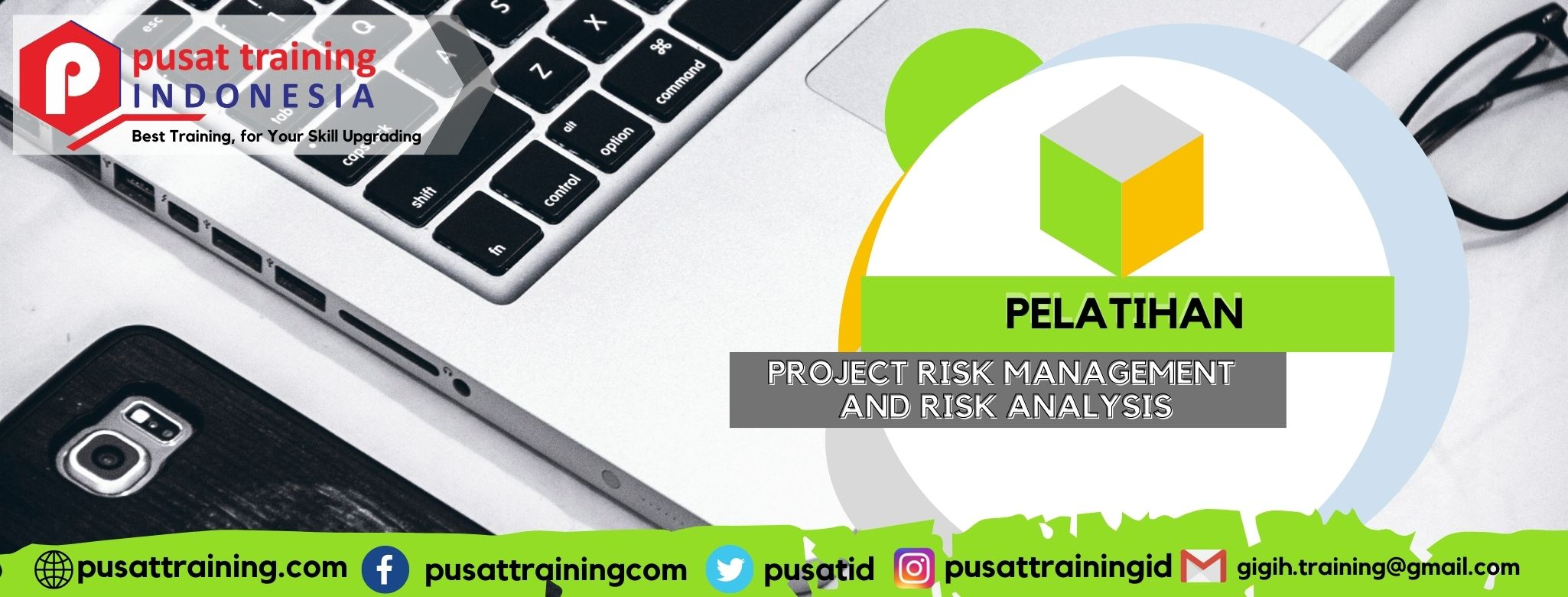 PELATIHAN PROJECT RISK MANAGEMENT AND RISK ANALYSIS