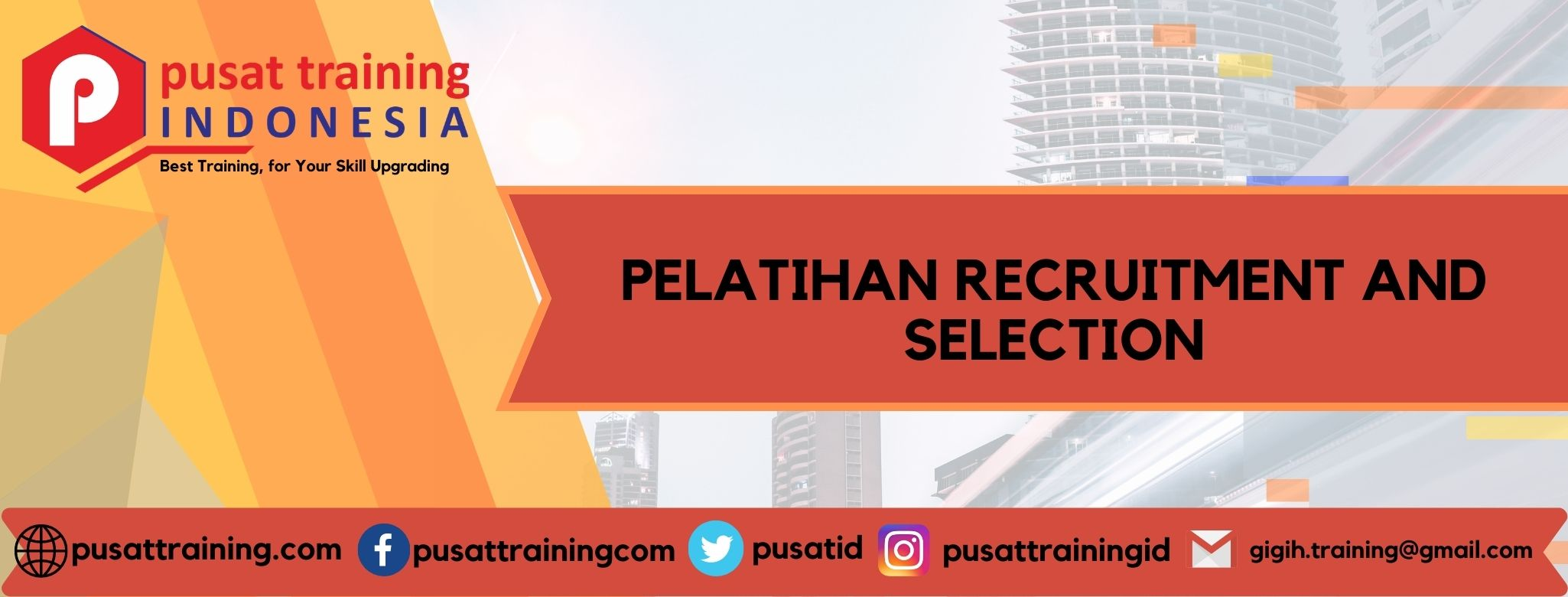 PELATIHAN RECRUITMENT AND SELECTION