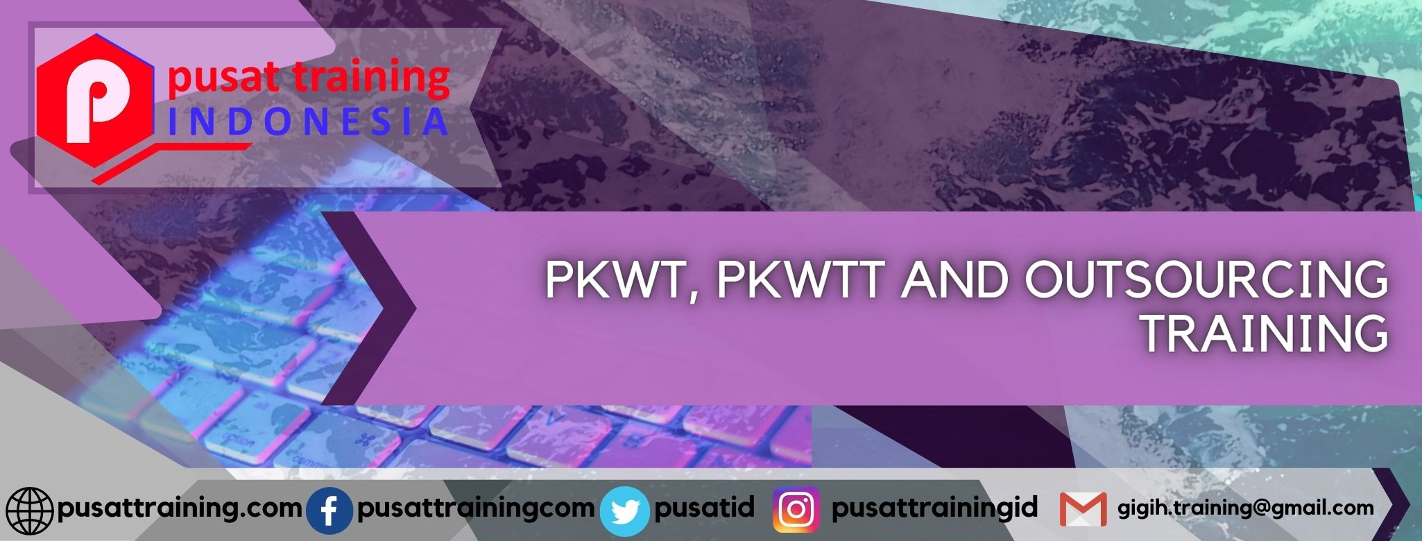 PKWT, PKWTT AND OUTSOURCING TRAINING