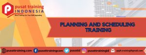 PLANNING AND SCHEDULING TRAINING