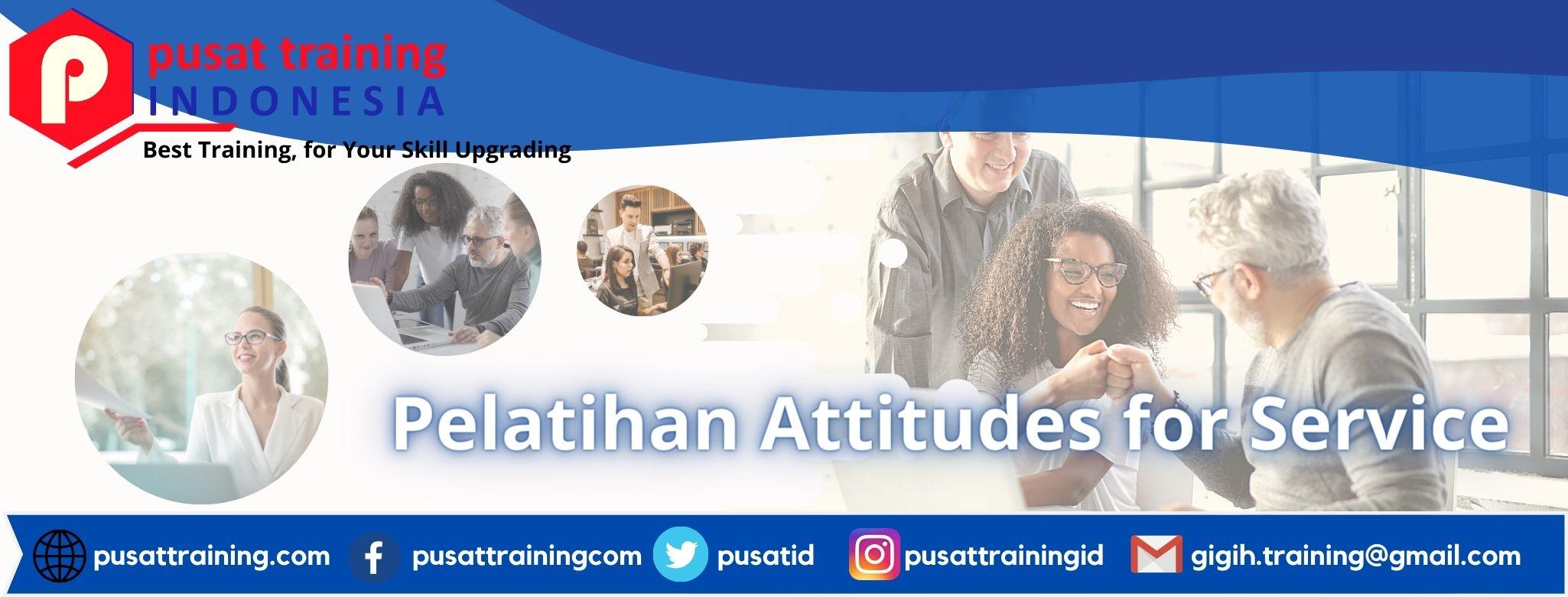 Pelatihan Attitudes for Service