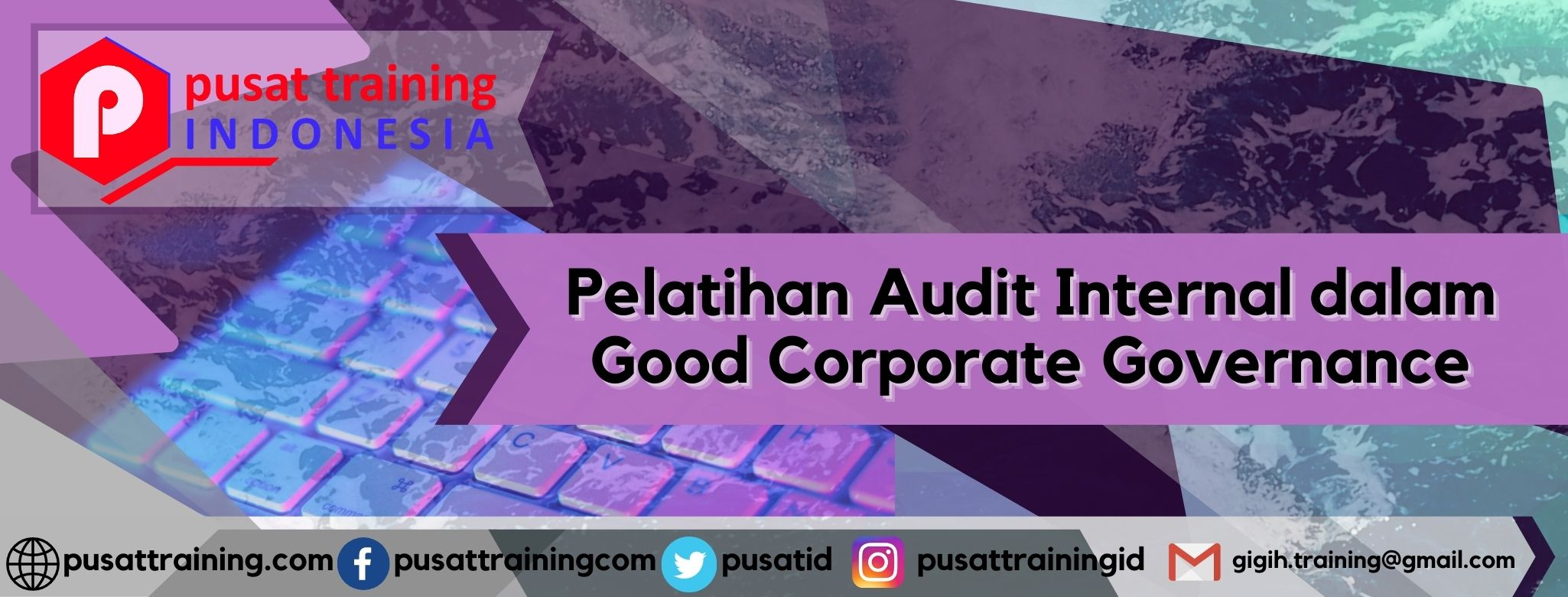 Pelatihan Audit Internal dalam Good Corporate Governance
