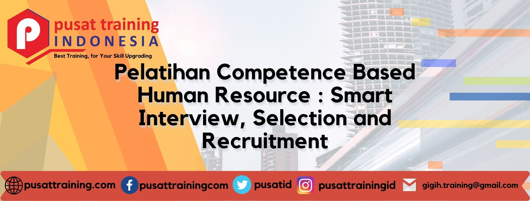 Pelatihan Competence Based Human Resource Smart Interview, Selection and Recruitment