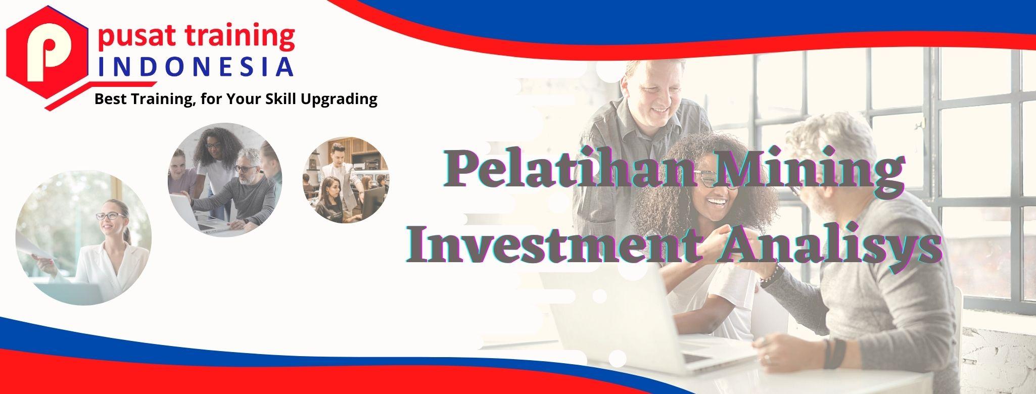 Pelatihan Mining Investment Analisys