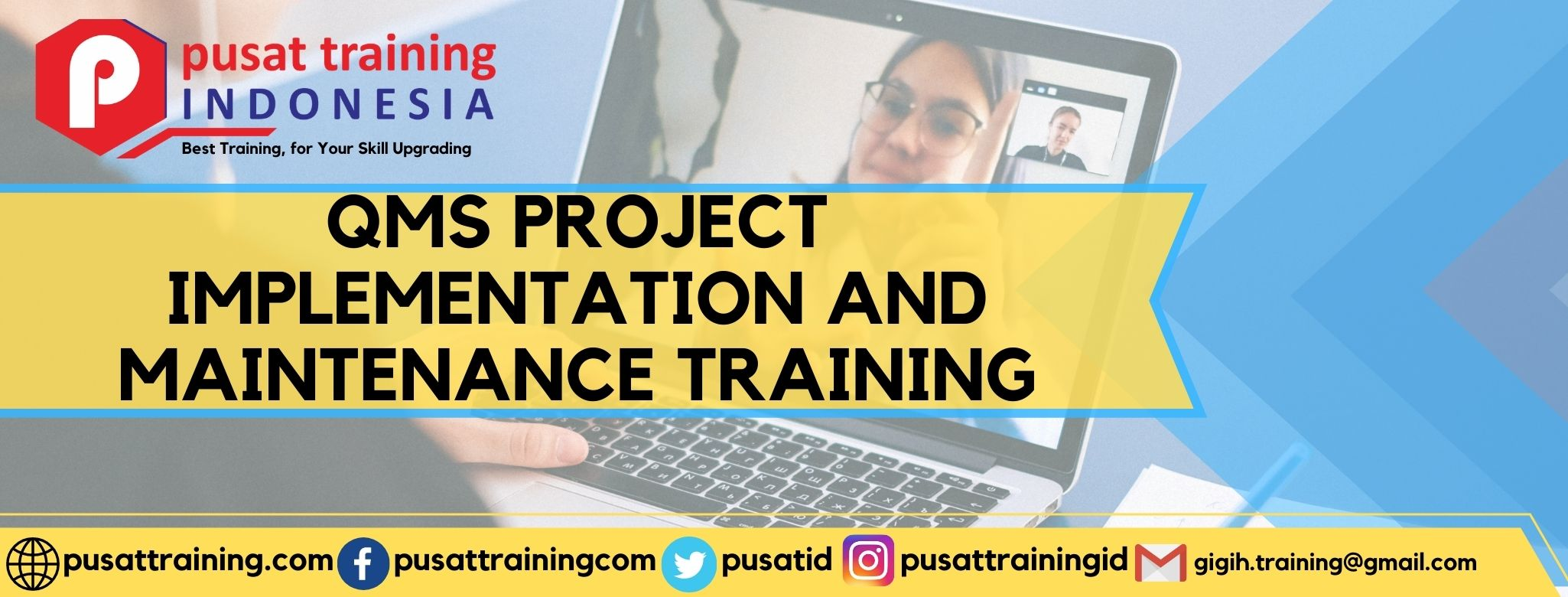 QMS PROJECT IMPLEMENTATION AND MAINTENANCE TRAINING