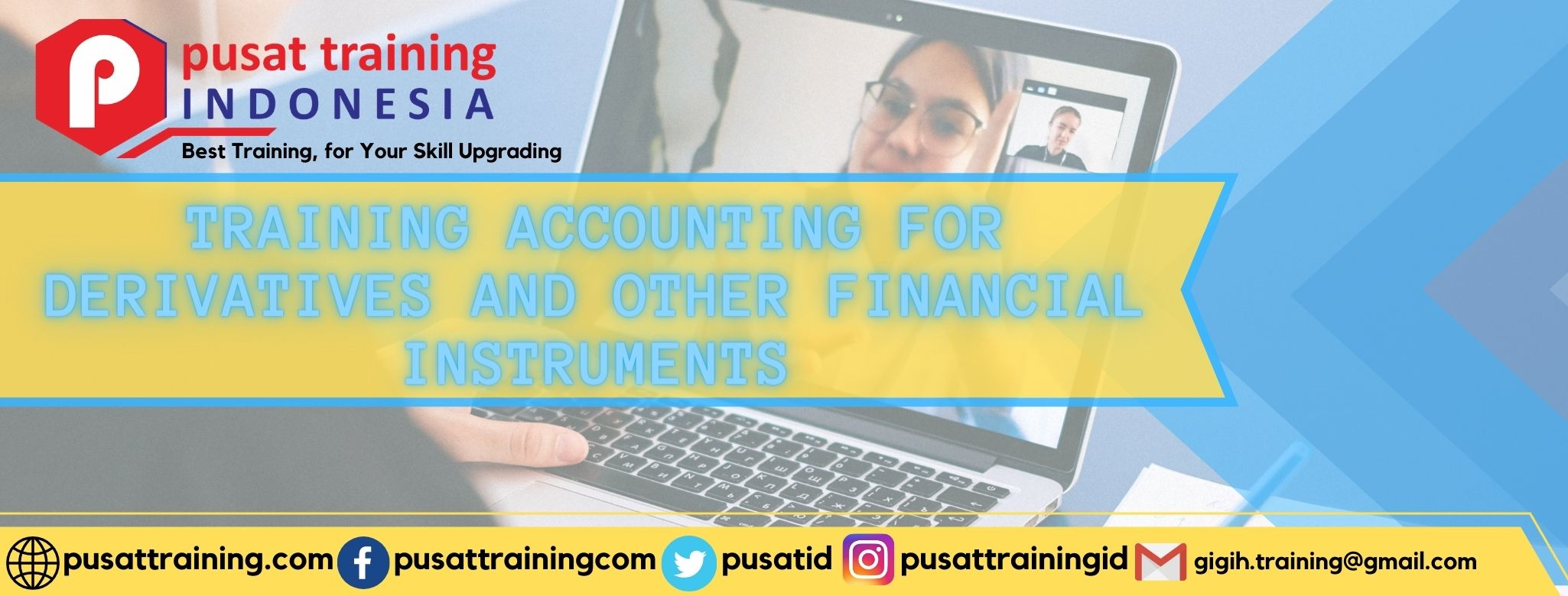 TRAINING ACCOUNTING FOR DERIVATIVES AND OTHER FINANCIAL INSTRUMENTS
