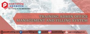 TRAINING ADMIN OFFICE MANAGEMENT AND FILLING SYSTEM