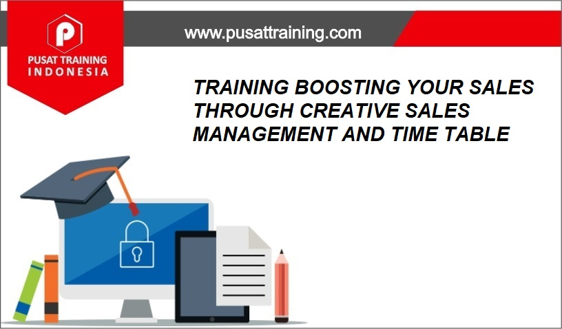 training BOOSTING YOUR SALES THROUGH CREATIVE SALES MANAGEMENT AND TIME TABLE,pelatihan BOOSTING YOUR SALES THROUGH CREATIVE SALES MANAGEMENT AND TIME TABLE,training BOOSTING YOUR SALES THROUGH CREATIVE SALES MANAGEMENT AND TIME TABLE Batam,training BOOSTING YOUR SALES THROUGH CREATIVE SALES MANAGEMENT AND TIME TABLE Bandung,training BOOSTING YOUR SALES THROUGH CREATIVE SALES MANAGEMENT AND TIME TABLE Jakarta,training BOOSTING YOUR SALES THROUGH CREATIVE SALES MANAGEMENT AND TIME TABLE Jogja,training BOOSTING YOUR SALES THROUGH CREATIVE SALES MANAGEMENT AND TIME TABLE Malang,training BOOSTING YOUR SALES THROUGH CREATIVE SALES MANAGEMENT AND TIME TABLE Surabaya,training BOOSTING YOUR SALES THROUGH CREATIVE SALES MANAGEMENT AND TIME TABLE Bali,training BOOSTING YOUR SALES THROUGH CREATIVE SALES MANAGEMENT AND TIME TABLE Lombok,pelatihan BOOSTING YOUR SALES THROUGH CREATIVE SALES MANAGEMENT AND TIME TABLE Batam,pelatihan BOOSTING YOUR SALES THROUGH CREATIVE SALES MANAGEMENT AND TIME TABLE Bandung,pelatihan BOOSTING YOUR SALES THROUGH CREATIVE SALES MANAGEMENT AND TIME TABLE Jakarta,pelatihan BOOSTING YOUR SALES THROUGH CREATIVE SALES MANAGEMENT AND TIME TABLE Jogja,pelatihan BOOSTING YOUR SALES THROUGH CREATIVE SALES MANAGEMENT AND TIME TABLE Malang,pelatihan BOOSTING YOUR SALES THROUGH CREATIVE SALES MANAGEMENT AND TIME TABLE Surabaya,pelatihan BOOSTING YOUR SALES THROUGH CREATIVE SALES MANAGEMENT AND TIME TABLE Bali,pelatihan BOOSTING YOUR SALES THROUGH CREATIVE SALES MANAGEMENT AND TIME TABLE Lombok