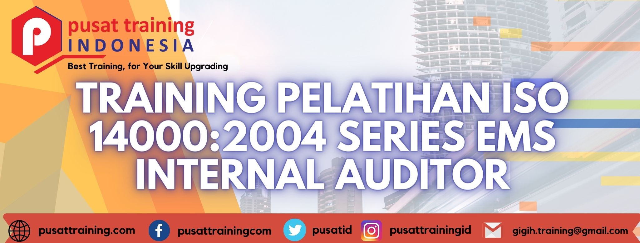 TRAINING PELATIHAN ISO 140002004 SERIES EMS INTERNAL AUDITOR