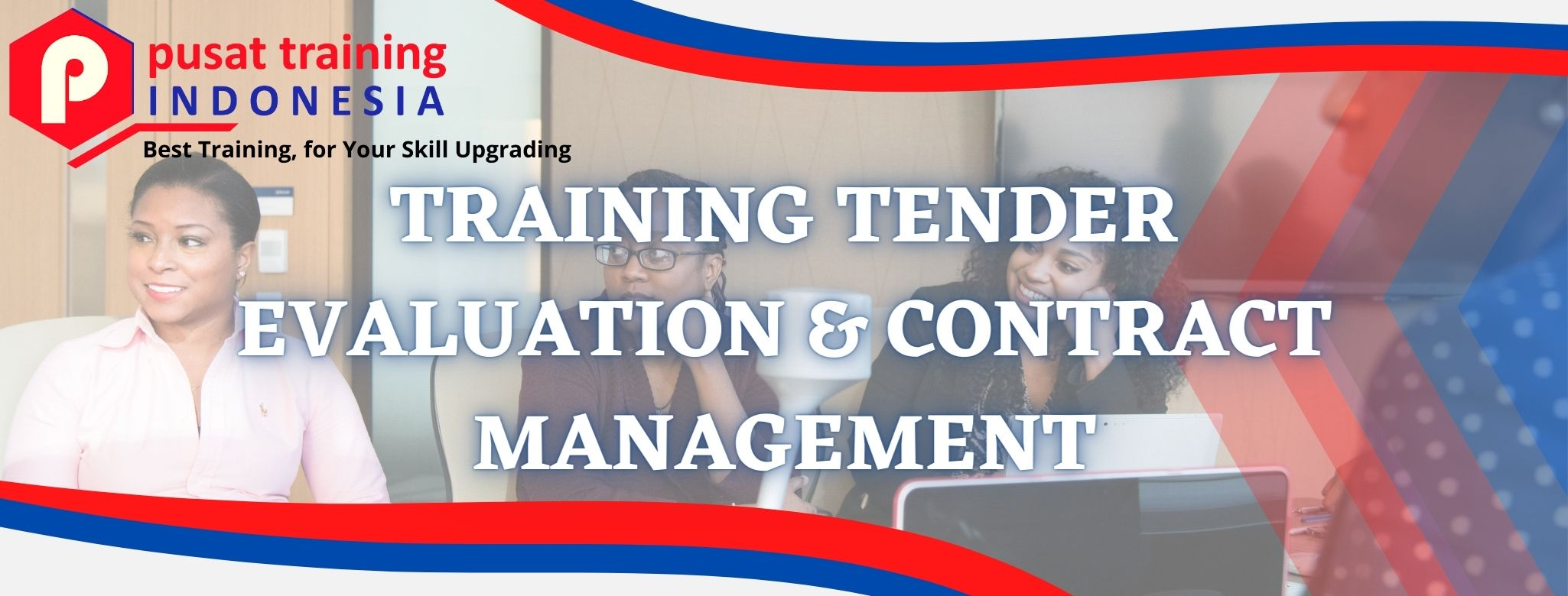 TRAINING TENDER EVALUATION & CONTRACT MANAGEMENT