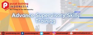 Training Advance Supervisory Skills