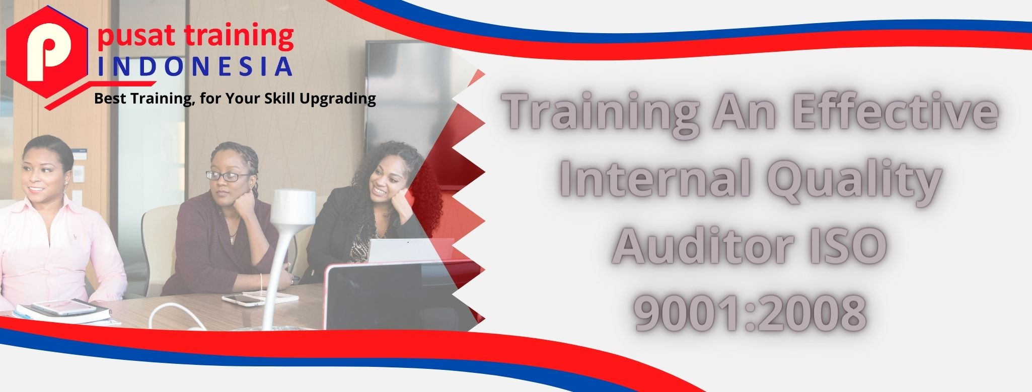 Training An Effective Internal Quality Auditor ISO 90012008
