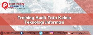 Training Audit Tata Kelola Teknologi Informasi