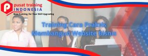 Training Cara Praktis Membangun Website Bisnis