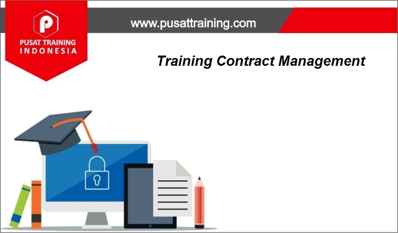 training Contract Management,pelatihan Contract Management,training Contract Management Batam,training Contract Management Bandung,training Contract Management Jakarta,training Contract Management Jogja,training Contract Management Malang,training Contract Management Surabaya,training Contract Management Bali,training Contract Management Lombok,pelatihan Contract Management Batam,pelatihan Contract Management Bandung,pelatihan Contract Management Jakarta,pelatihan Contract Management Jogja,pelatihan Contract Management Malang,pelatihan Contract Management Surabaya,pelatihan Contract Management Bali,pelatihan Contract Management Lombok