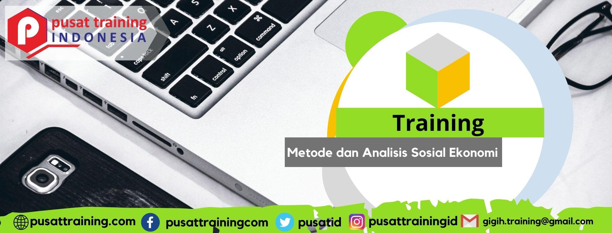 Training Metode dan Analisis Sosial Ekonomi
