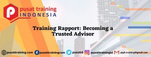 Training Rapport Becoming a Trusted Advisor