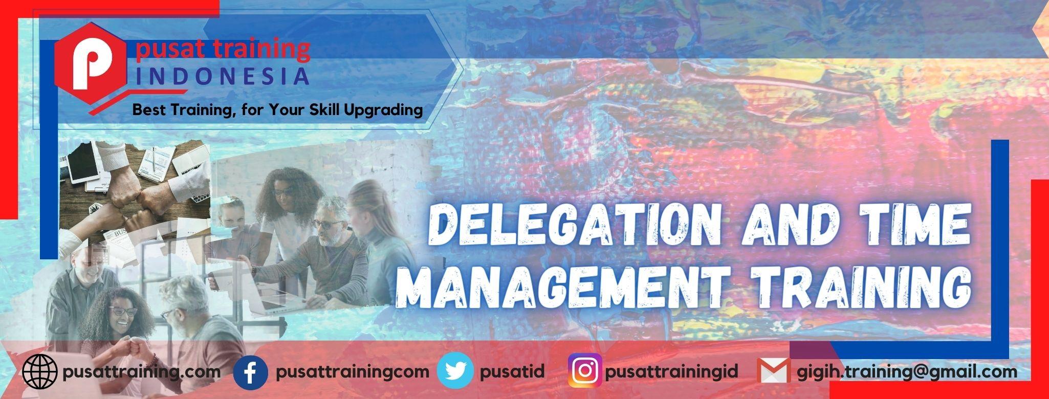 pelatihan-delegation-and-time-management