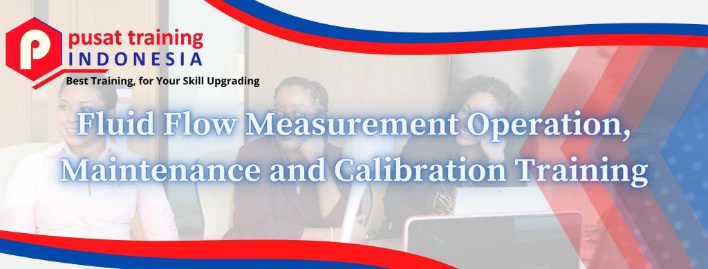 Fluid-Flow-Measurement-Operation-Maintenance-and-Calibration-Training-2-1024x390 Pelatihan Fluid Flow Measurement Operation, Maintenance and Calibration