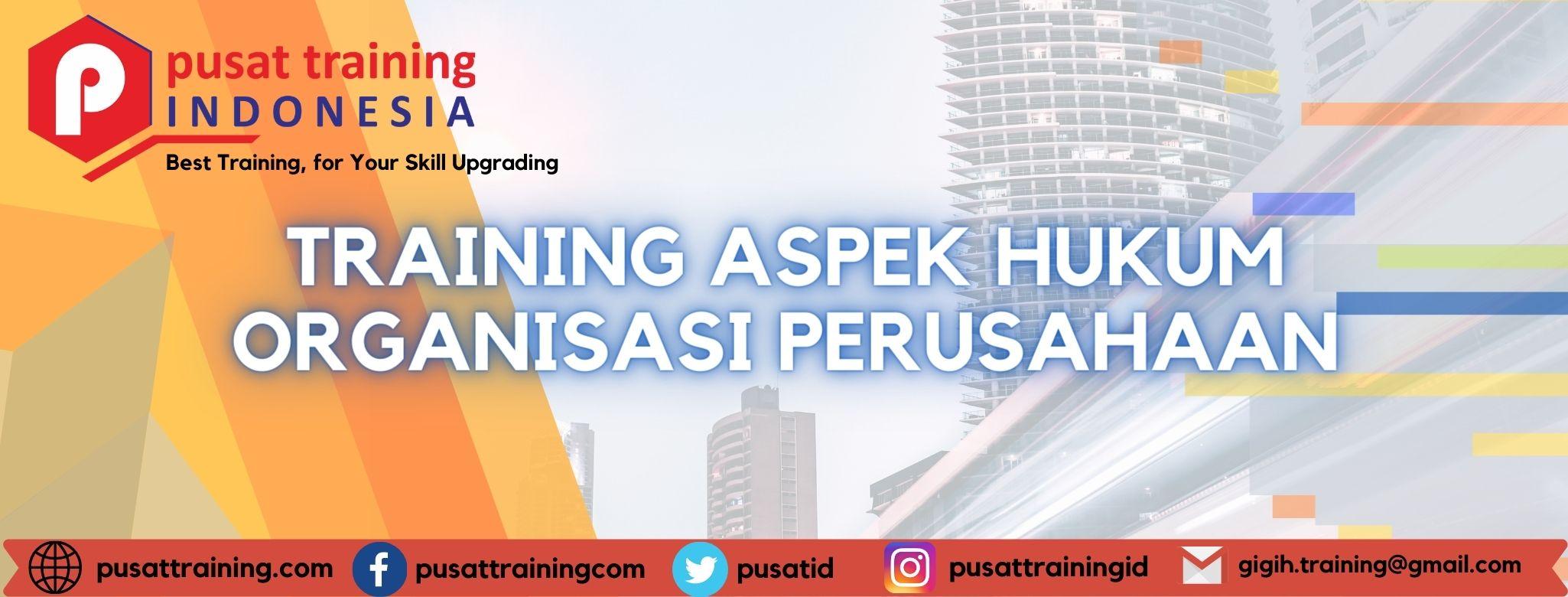 training-aspek-hukum-organisasi-perusahaan