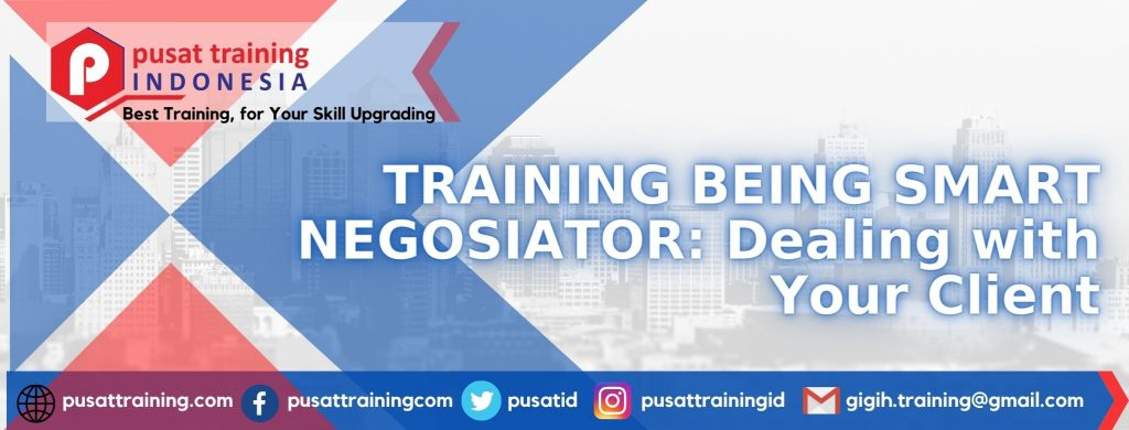 TRAINING-BEING-SMART-NEGOSIATOR-Dealing-with-Your-Client-1024x390 PELATIHAN BEING SMART NEGOSIATOR: Dealing with Your Client