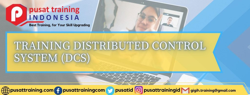 TRAINING-DISTRIBUTED-CONTROL-SYSTEM-DCS-1024x390 PELATIHAN DISTRIBUTED CONTROL SYSTEM (DCS)