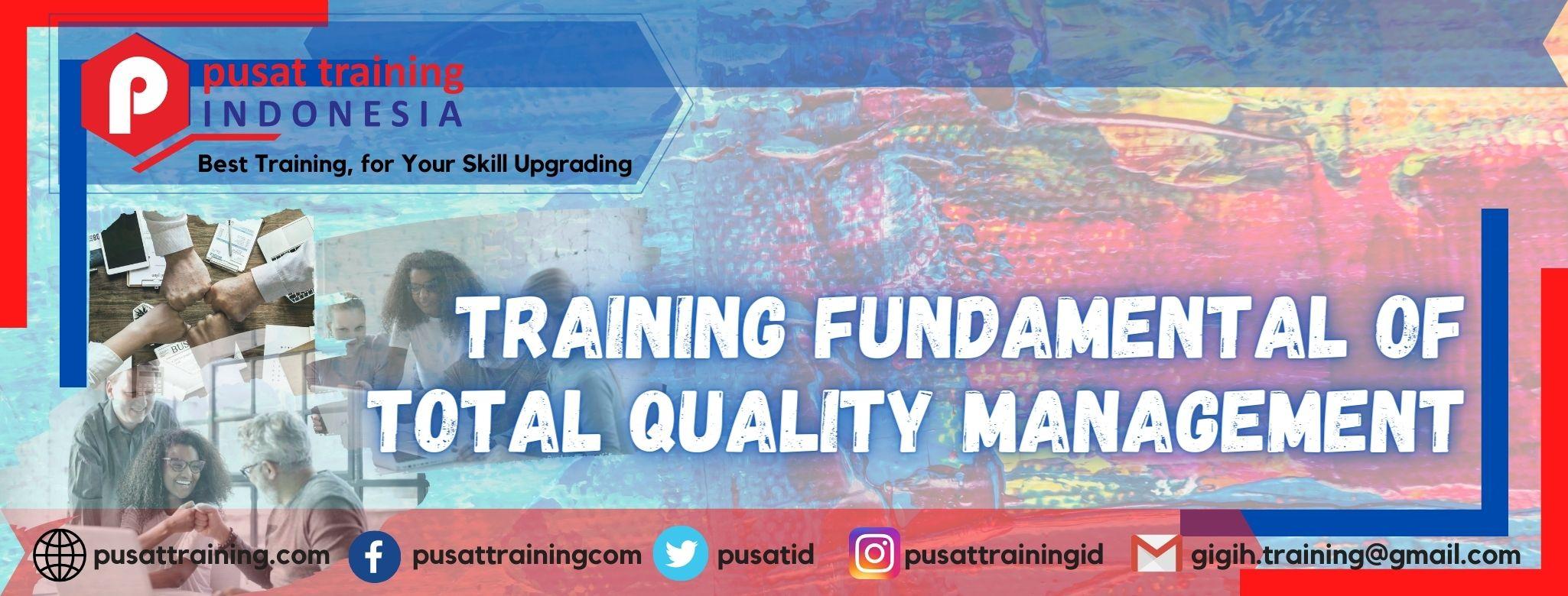 training-fundamental-of-total-quality-mangement