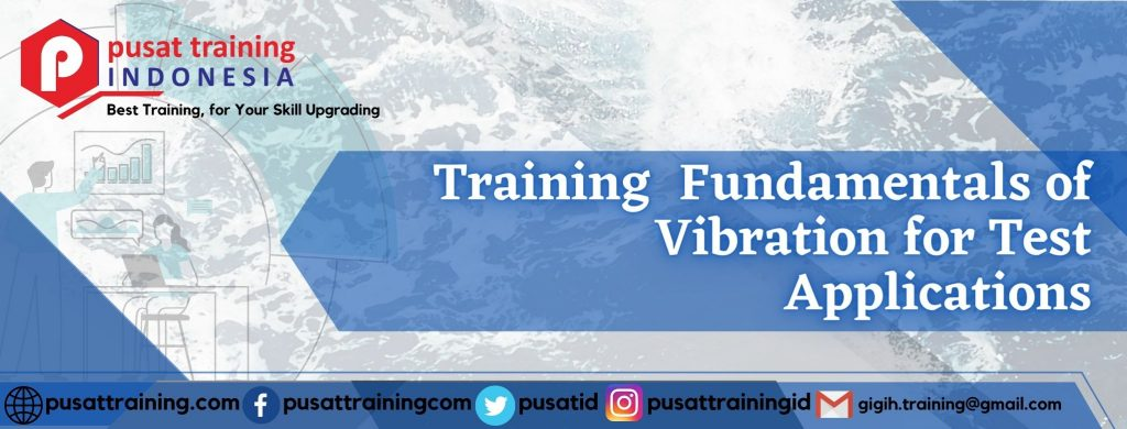 Training-Fundamentals-of-Vibration-for-Test-Applications-1024x390 PelatihanFundamentals of Vibration for Test Applications