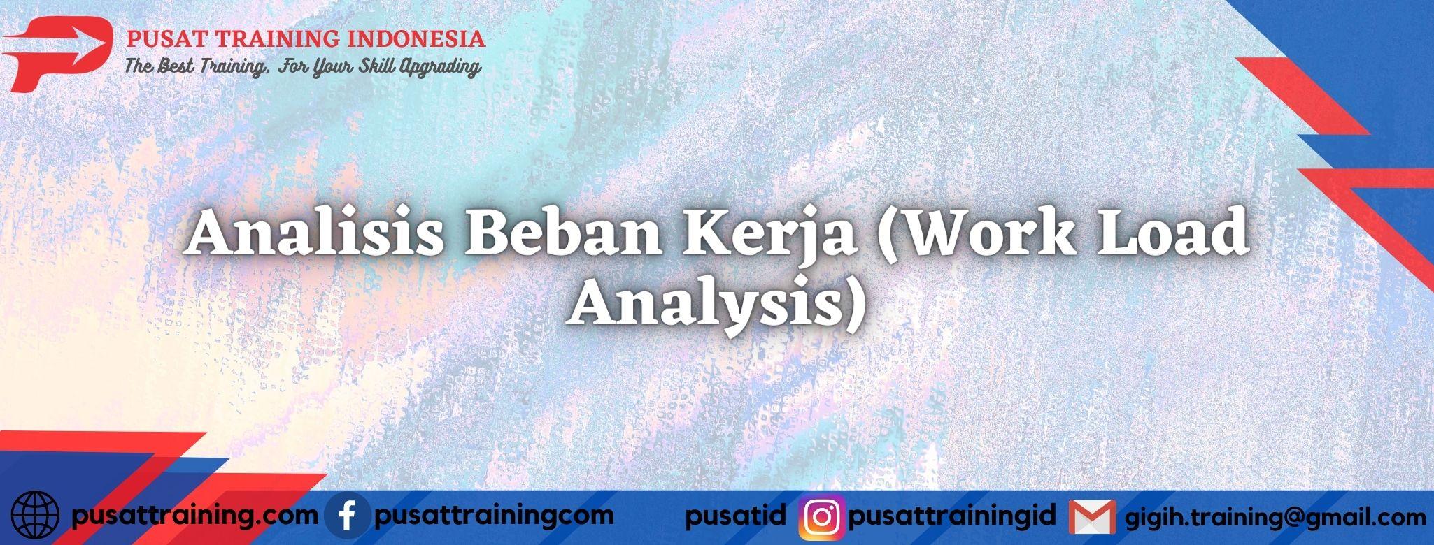 Analisis-Beban-Kerja-Work-Load-Analysis