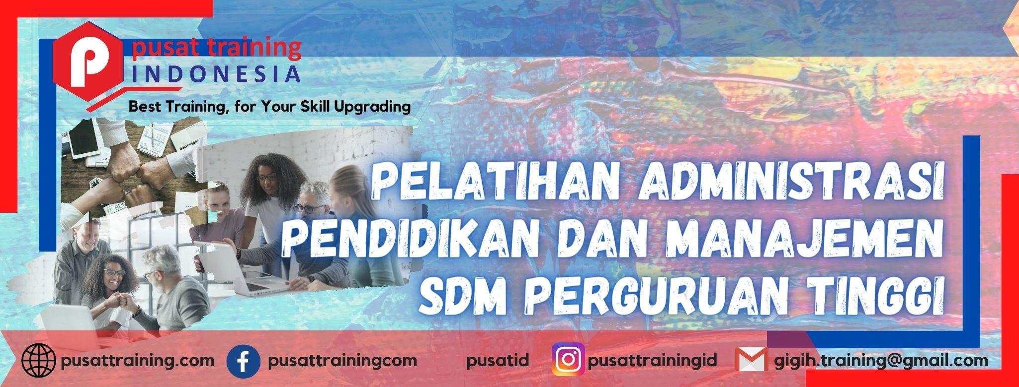 Pelatihan-Administrasi-Pendidikan-Dan-Manajemen-SDM-Perguruan-Tinggi