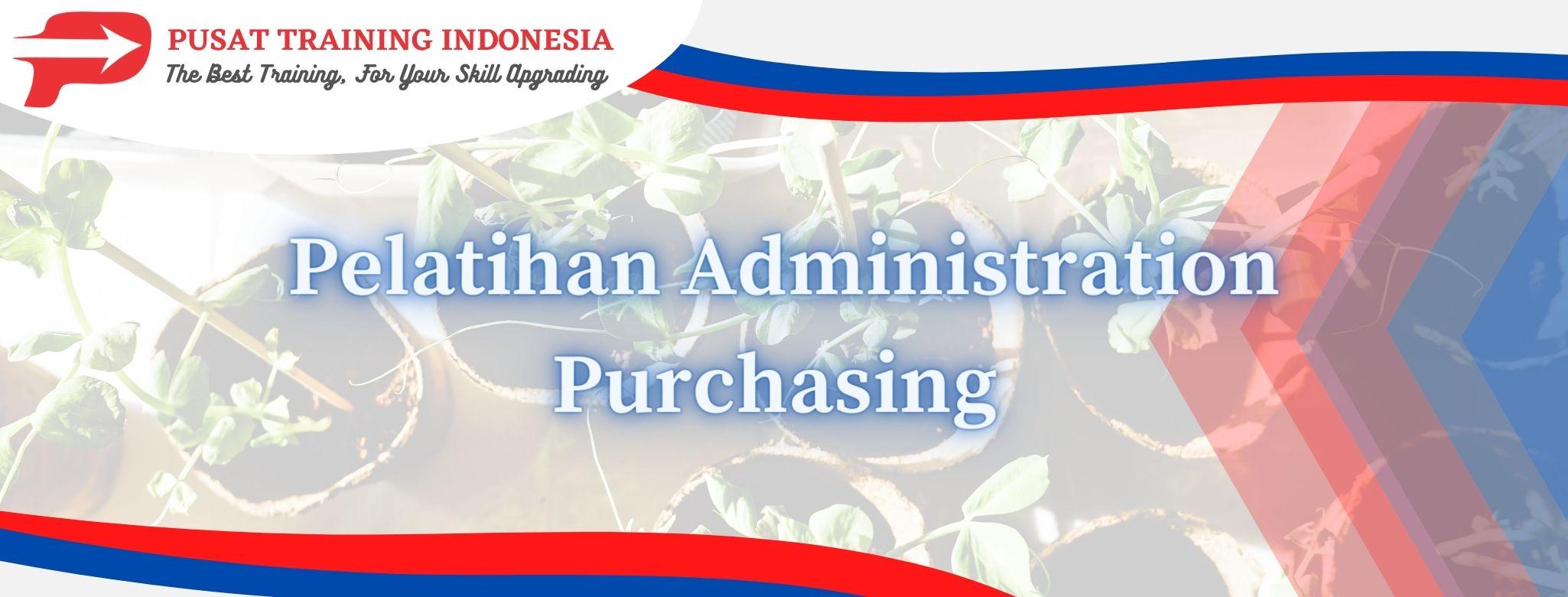 Pelatihan-Administration-Purchasing